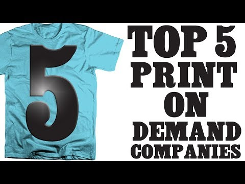 Top 5 Print On Demand T-shirt Companies