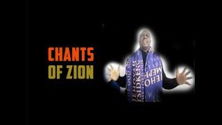 Chants of Zion