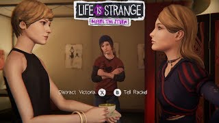 Life is Strange: Before the Storm -  Distract Victoria or Tell Rachel choice ( episode 2 )