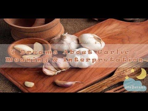 Garlic - Dream Meaning & Interpretation