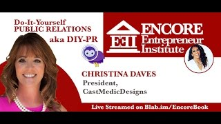 Do-It-Yourself Public Relations with Entrepreneur Christina Daves