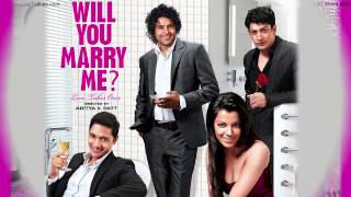 Soniye - Will You Marry Me? (2012) - Full Song HD - YouTube