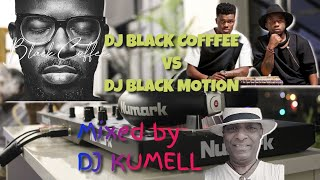 """BLACK MOTION"" Meets ""BLACK COFFEE"" – AFRO House Mix By #DJKUMELL (Kumar ELLAWALA)"