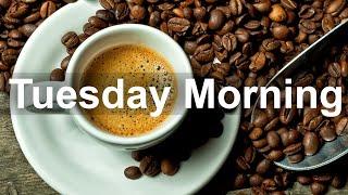 Tuesday Morning Jazz - Sweet Jazz and Bossa Nova Music Instrumental to Relax