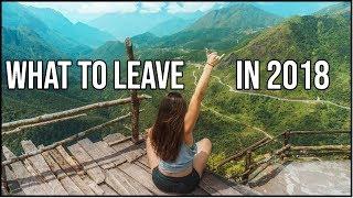 10 THINGS & PEOPLE TO LEAVE BEHIND IN 2019 » Things To Get Rid Of Before 2019