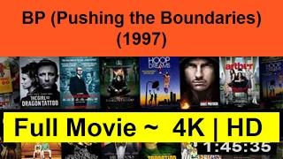 BPPushingtheBoundaries1997fullcomplete