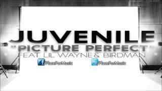 Juvenile - Picture Perfect ft. Lil Wayne & Birdman