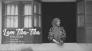 Download lagu Rialdoni Lam Tiba Tiba Mp3