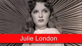Julie London: I'm In The Mood For Love