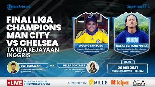 SUPERGAME: Final Liga Champions 2020/2021, Manchester City vs Chelsea, Tanda Kejayaan Inggris