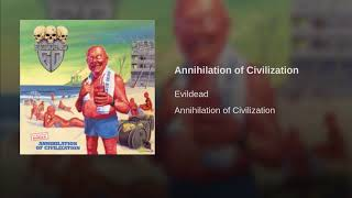 Annihilation of Civilization