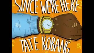 Tate Kobang - Poppin [Prod Dennis The Producer & DerrtyCity]