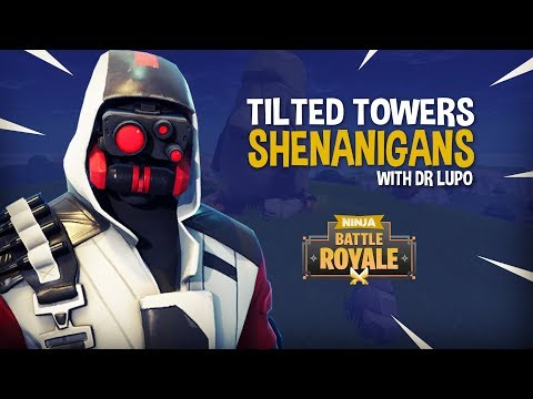 , title : 'Tilted Towers Shenanigans With Dr Lupo!! - Fortnite Battle Royale Gameplay - Ninja'