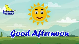 Good Afternoon | English Nursery Rhymes | English Kids Songs