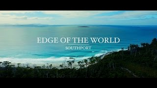 EDGE OF THE WORLD - Southport