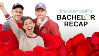 The Ellen Staff's 'Bachelor Recap': Hometowns, Dads and Drama!