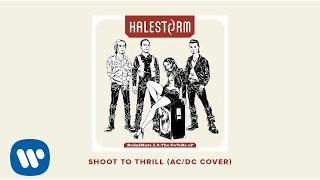 halestorm  quotshoot to thrillquot  ac dc cover   official audio