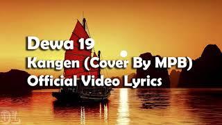 Dewa 19 - Kangen Lyrics (Cover)