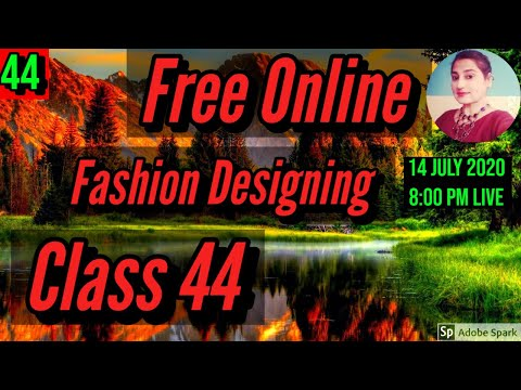 Free Fashion Designing Online Courses With Certificate Class 44 ...