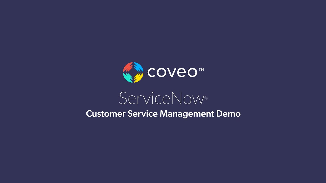 Coveo for ServiceNow - Customer Service Management Demo