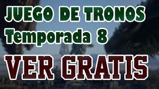 ✅ VER JUEGO De TRONOS TEMPORADA 8 CAPITULO 1 GRATIS Por Internet ✅ En Español O Latino - DESCARGAR