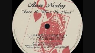 Ann Nesby - Love Is What We Need (Mousse T's Extended Mix)