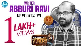 Writer Abburi Ravi Exclusive Interview