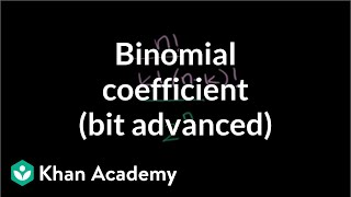Generalizing with Binomial Coefficients (bit advanced)
