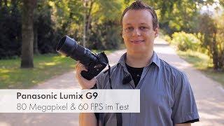 Panasonic Lumix G9 | MFT-DSLM mit 80 Megapixeln und 60 FPS im Test [Deutsch]
