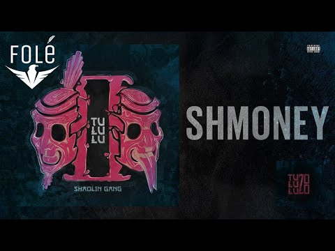 Shaolin Gang - Shmoney