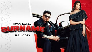 Surname | (Official Video) | Savvy Nagra | Bill Jahangir | Latest Punjabi Songs 2020 | Jass Records