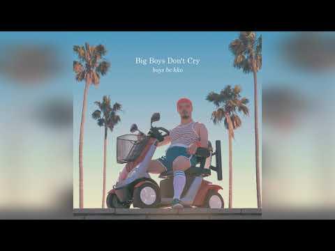 Boys Be Kko Big Boys Don't Cry Gerd Janson Remix