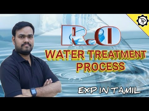 R.O WATER TREATMENT PROCESS || MINERAL WATER PROCESS || TECH PRABU || EXP IN TAMIL