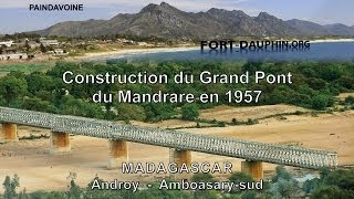 preview picture of video 'Pont du Mandrare (1958-2012) - Madagascar - Androy'