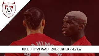 Hull City Vs Manchester United Preview