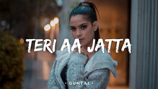 Teri Aa Jatta Lyrics - Guntaj | Diljit Chitti | New   - YouTube