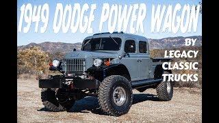 Legacy Classic Trucks 1949 Dodge Power Wagon - Big, Bold, Bad Ass