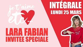 Spéciale Lara Fabian - Je t'aime etc