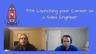 #94 Launching your Career as a Sales Engineer