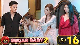 SUGAR BABY 2   Tập 16/18 : Khi Các Hot Girl Trả Th.ù   Phim Hài Tết Hay Mới Nhất Mì Gõ