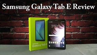 Samsung Galaxy Tab E Full Review with Camera test, Sound, performance & Verdict