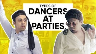 Types Of Dancers At Parties | Jordindian