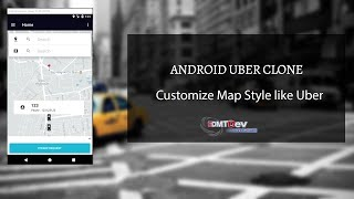 Android Uber Clone - Part 18 Customize Map Style Like Uber