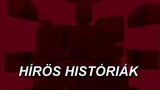 HÍRÖS HISTÓRIÁK