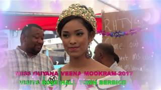 Miss GUYANA VEENA MOOKRAM 2017  Visits ROSE HALL TOWN.
