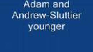 adam and andrew-sluttier younger