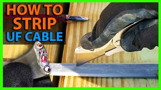 How To Strip UF Cable