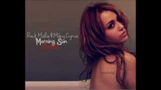 Rock Mafia ft Miley Cyrus - Morning Sun - Official Remix (September 2012)