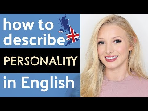 How to describe personality and character in English (with pronunciation)