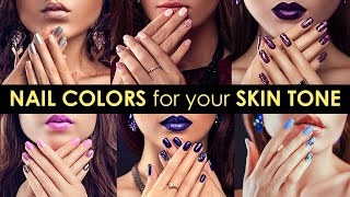 Perfect Nail Color For Your Skin Tone | Nail Paint Tutorial For All Skin Tones | Be Beautiful